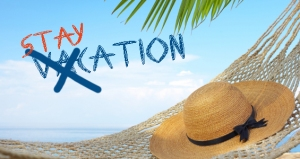 A Staycation combines stay and vacation, meaning you travel nowhere and experience your own city like a tourist might.